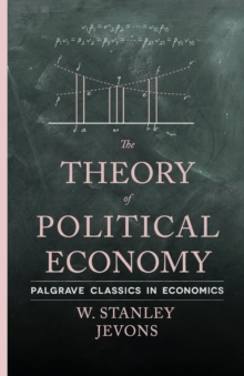 The Theory of Political Economy, Paperback / softback Book