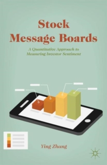 Stock Message Boards : A Quantitative Approach to Measuring Investor Sentiment, Hardback Book