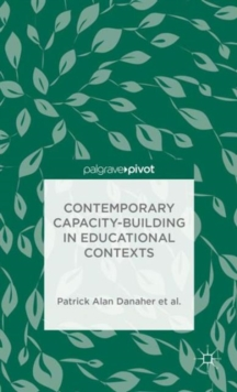 Contemporary Capacity-Building in Educational Contexts, Hardback Book