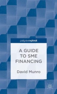 A Guide to SME Financing, Hardback Book
