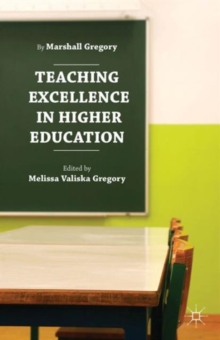 Teaching Excellence in Higher Education, Hardback Book