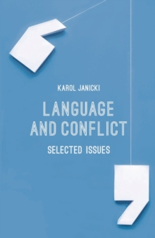 Language and Conflict : Selected Issues, Paperback / softback Book