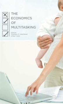 The Economics of Multitasking, Hardback Book