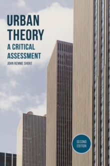 Urban Theory : A Critical Assessment, Paperback / softback Book