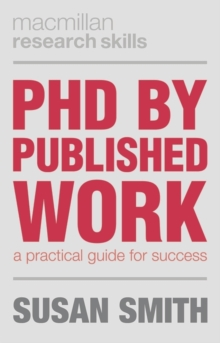 PhD by Published Work : A Practical Guide for Success, PDF eBook