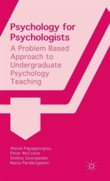 Psychology for Psychologists : A Problem Based Approach to Undergraduate Psychology Teaching, Hardback Book