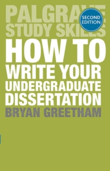 How to Write Your Undergraduate Dissertation, Paperback / softback Book