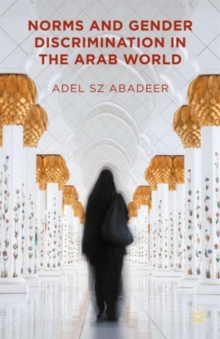 Norms and Gender Discrimination in the Arab World, Hardback Book