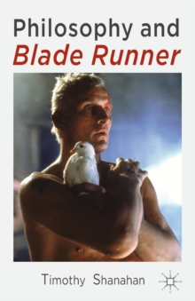 Philosophy and Blade Runner, Paperback / softback Book
