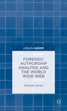 Forensic Authorship Analysis and the World Wide Web, Hardback Book