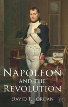 Napoleon and the Revolution, Paperback / softback Book