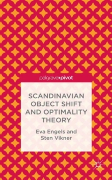Scandinavian Object Shift and Optimality Theory, Hardback Book