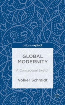 Global Modernity : A Conceptual Sketch, Hardback Book
