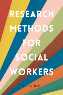Research Methods for Social Workers, Paperback Book