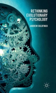 Rethinking Evolutionary Psychology, Hardback Book