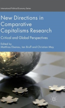 New Directions in Comparative Capitalisms Research : Critical and Global Perspectives, Hardback Book