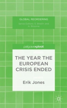 The Year the European Crisis Ended, Hardback Book