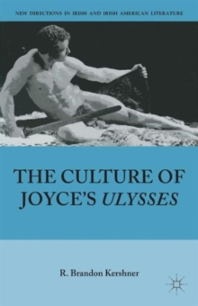 The Culture of Joyce's Ulysses, Paperback / softback Book