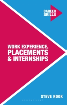 Work Experience, Placements and Internships, Paperback Book