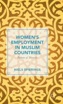 Women's Employment in Muslim Countries : Patterns of Diversity, Hardback Book