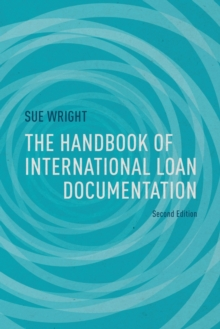 The Handbook of International Loan Documentation : Second Edition, Paperback Book