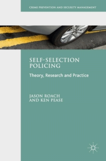Self-Selection Policing : Theory, Research and Practice, Hardback Book