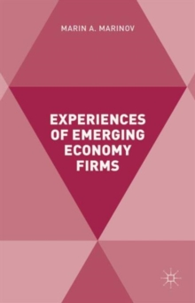 Experiences of Emerging Economy Firms, Hardback Book
