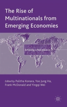 The Rise of Multinationals from Emerging Economies : Achieving a New Balance, Hardback Book