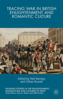 Tracing War in British Enlightenment and Romantic Culture, Hardback Book