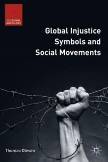 Global Injustice Symbols and Social Movements, Hardback Book