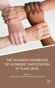 The Palgrave Handbook of Workers' Participation at Plant Level, Hardback Book