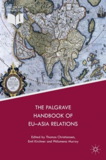 The Palgrave Handbook of EU-Asia Relations, Paperback / softback Book