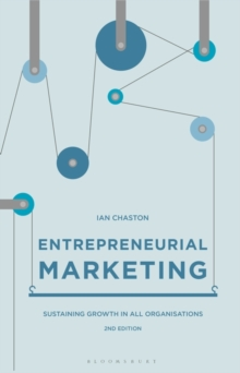 Entrepreneurial Marketing : Sustaining Growth in All Organisations, Hardback Book