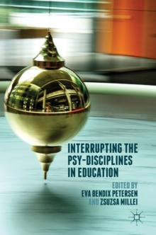 Interrupting the Psy-Disciplines in Education, Hardback Book