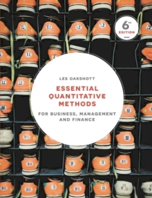 Essential Quantitative Methods : For Business, Management and Finance, Paperback Book