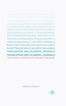 Translation and Academic Journals : The Evolving Landscape of Scholarly Publishing, Hardback Book