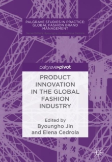 Product Innovation in the Global Fashion Industry, Hardback Book