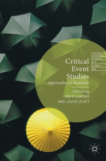 Critical Event Studies : Approaches to Research, Hardback Book