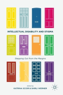 Intellectual Disability and Stigma : Stepping Out from the Margins, Hardback Book