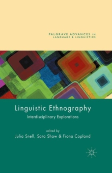 Linguistic Ethnography : Interdisciplinary Explorations, Paperback / softback Book