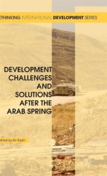 Development Challenges and Solutions After the Arab Spring, Hardback Book