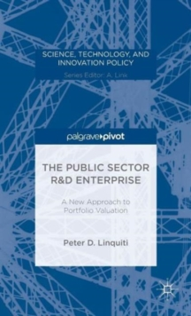 The Public Sector R&D Enterprise: A New Approach to Portfolio Valuation, Hardback Book