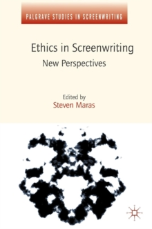 Ethics in Screenwriting : New Perspectives, Hardback Book