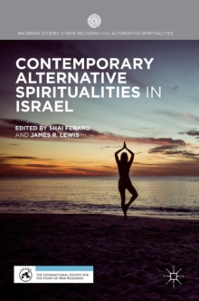 Contemporary Alternative Spiritualities in Israel, Hardback Book