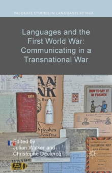 Languages and the First World War: Communicating in a Transnational War, PDF eBook