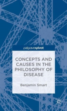 The Philosophy of Disease, Hardback Book