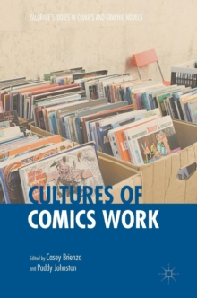 Cultures of Comics Work, Hardback Book