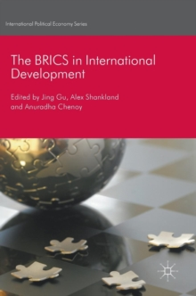 The BRICS in International Development, Hardback Book
