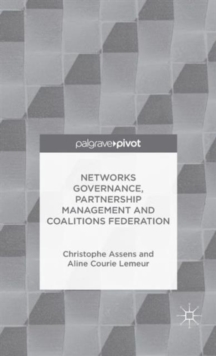 Networks Governance, Partnership Management and Coalitions Federation, Hardback Book