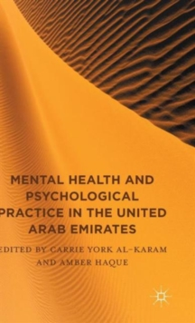 Mental Health and Psychological Practice in the United Arab Emirates, Hardback Book